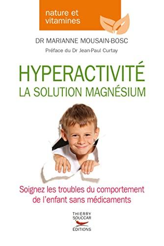 9782365491006: Hyperactivité - La solution magnésium
