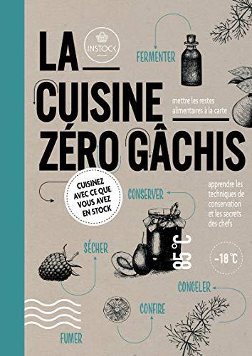 9782365493451: La cuisine zéro gâchis