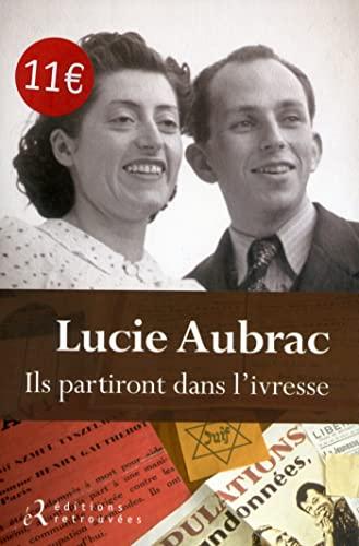 9782365590167: Ils partiront dans l'ivresse (French Edition)