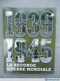 9782365590969: 1939-1945 LA SECONDE GUERRE MONDIALE
