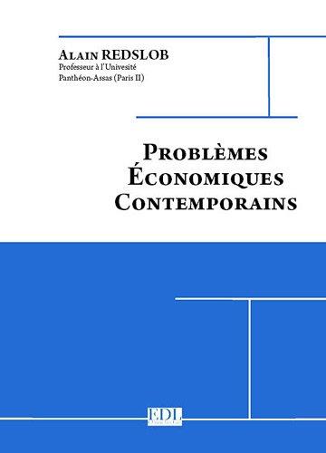 9782365610001: Problèmes économiques contemporains : 3 volumes : Tome 1, L'Europe ; Tome 2, Le monde ; Tome 3, La France