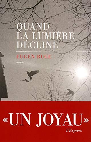 Quand la lumière décline (French Edition)