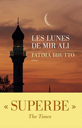 Les lunes de Mir Ali: Fatima Bhutto