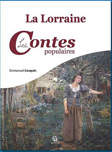 9782365720809: Lorraine les contes populaires (French Edition)