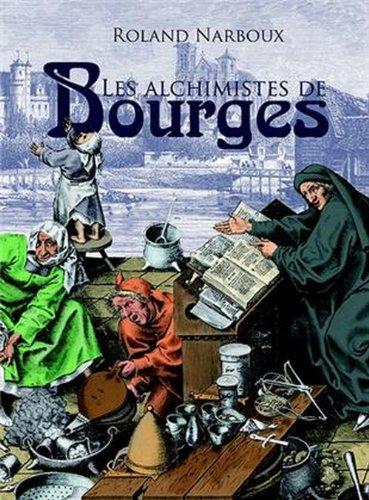 9782365721141: Les alchimistes de Bourges