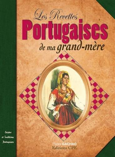 9782365722117: Les recettes portugaises de nos grands mères