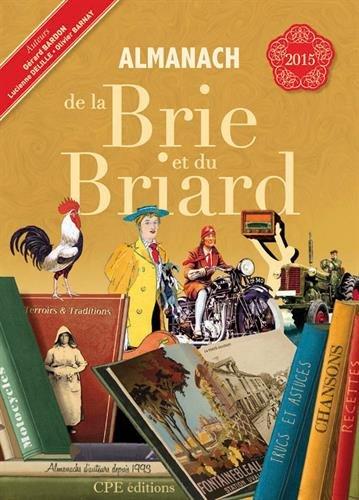 9782365722629: Almanach de la Brie et du Briard 2015