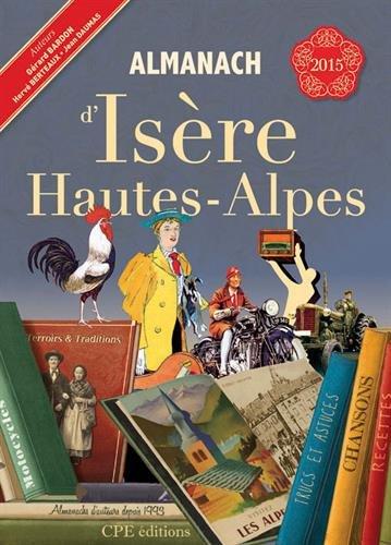 9782365722698: Almanach d Isere Hautes Alpes 2015