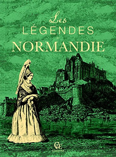 9782365723107: Les Legendes de Normandie