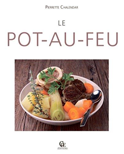 9782365723183: Le Pot au Feu
