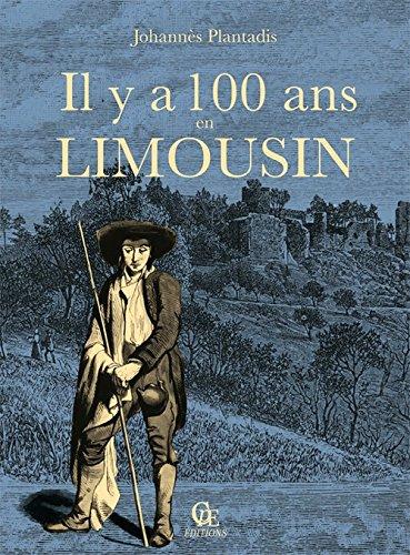 9782365723244: Il y a cent ans en Limousin