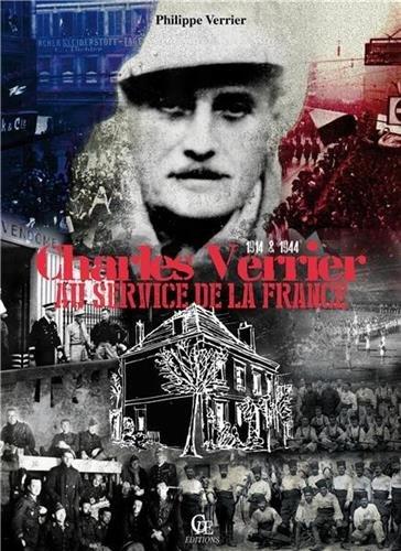 9782365723312: Charles Verrier au Service de la France