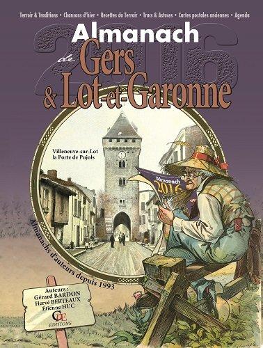 9782365723794: Almanach Gers et Lot-et-Garonne 2016
