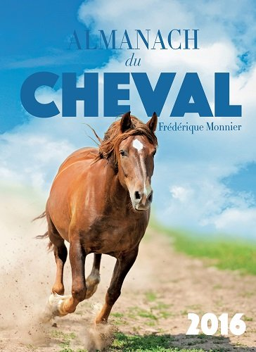 9782365724067: Almanach du cheval 2016
