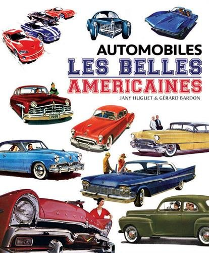 9782365751490: Automobiles les Belles Am�ricaines