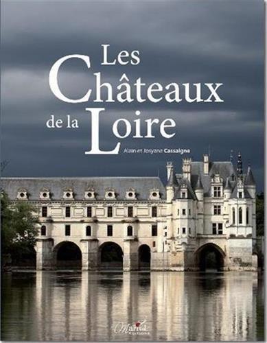 9782365751537: Chateaux de la Loire (les)