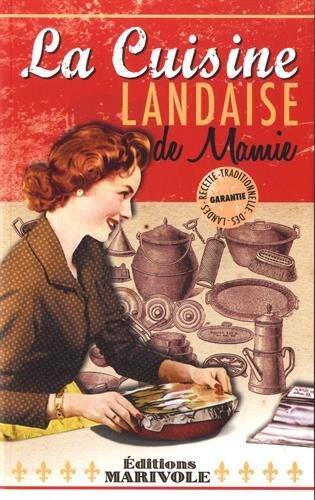 9782365752534: La cuisine Landaise de Mamie