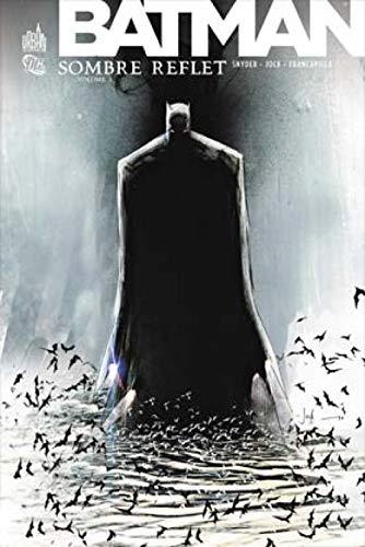 9782365770019: Batman Sombre reflet tome 1