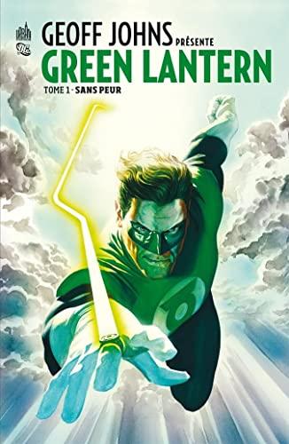 9782365770125: Geoff Johns présente Green Lantern tome 1