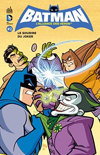 9782365770521: Batman, l'alliance des héros, Tome 2 (French Edition)