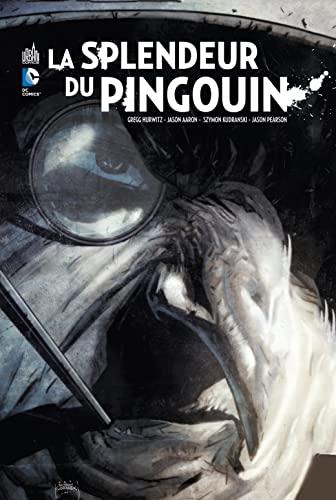 9782365772365: La Splendeur du Pingouin