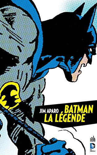 9782365772525: Batman La L�gende _ Jim Aparo tome 1 (DC Archives)