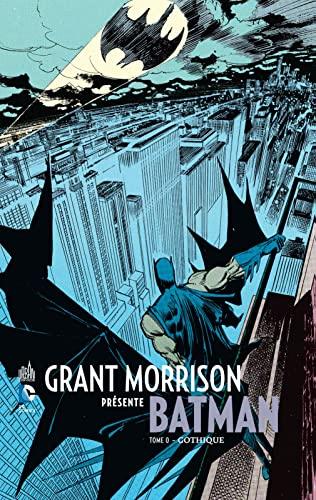 9782365775229: GRANT MORRISON PRESENTE BATMAN TOME 0 (DC Signatures)