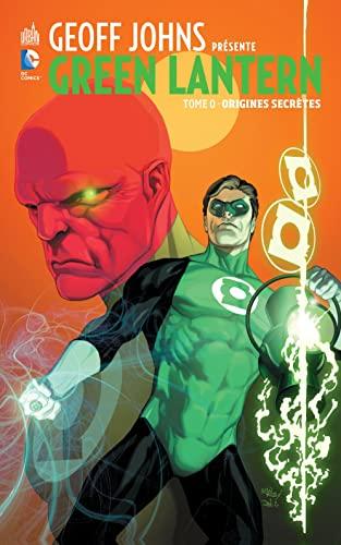 9782365776387: Geoff Johns présente Green Lantern tome 0