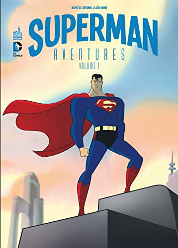 SUPERMAN AVENTURES - Tome 1: Dini Paul and