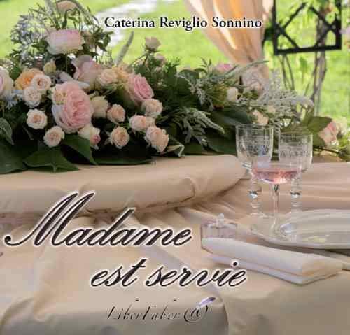 Madame est servie: Caterina Reviglio Sonnino