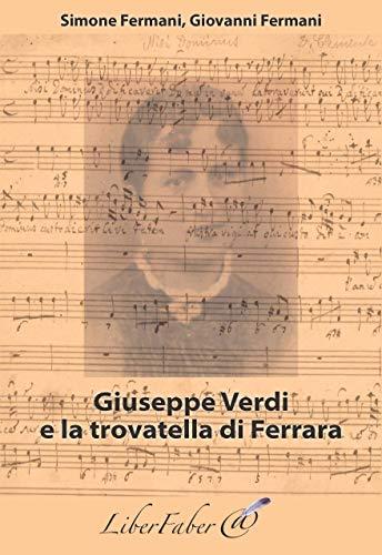9782365801959: Giuseppe Verdi e la trovatella di Ferrara
