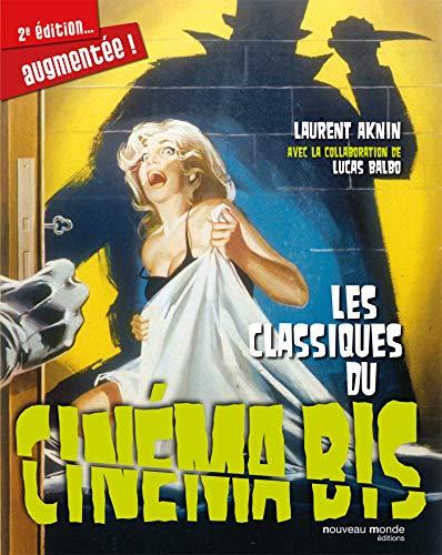 Les classiques du cinéma bis: Laurent Aknin, Lucas Balbo
