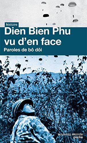 9782365838931: Dien Bien Phu vu d'en face : Paroles de b� d�i