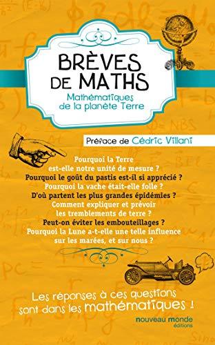 9782365838962: Brèves de maths: Mathématiques de la planète Terre.