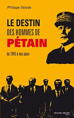 9782365839877: Les hommes de Pétain après 1945