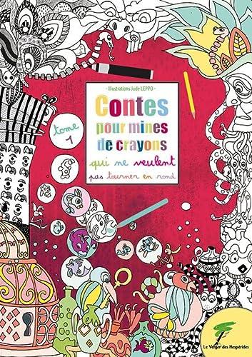 9782365872461: Contes pour mines de crayons qui ne veulent pas tourner en rond
