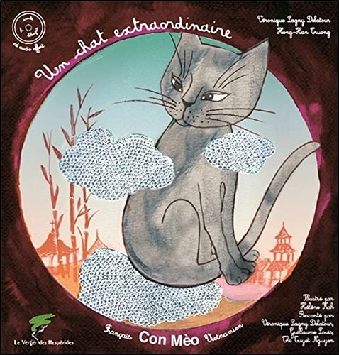 9782365872980: Un chat extraordinaire - Conte vietnamien bilingue franco-vietnamien - Livre + CD