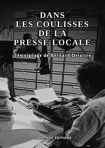 9782365920360: Dans les Coulisses de la Presse Locale