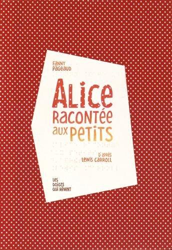 9782365930246: Alice racontée aux petits (1CD audio)