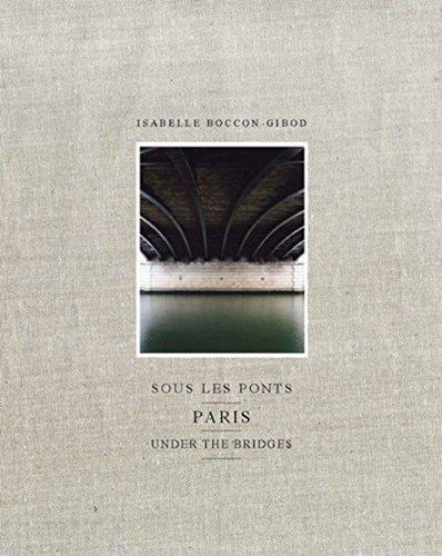 Sous les ponts : Paris