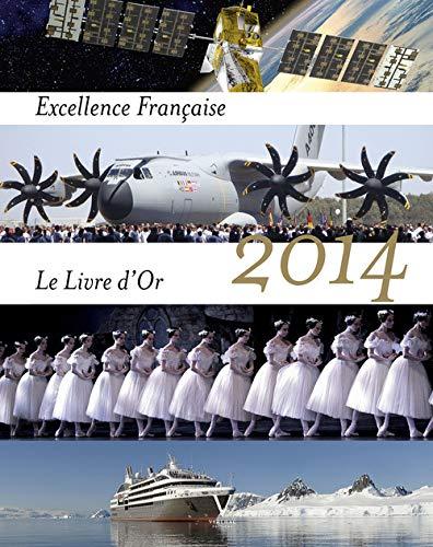 Excellence française: livre d'or 2014: Tasler, Maurice