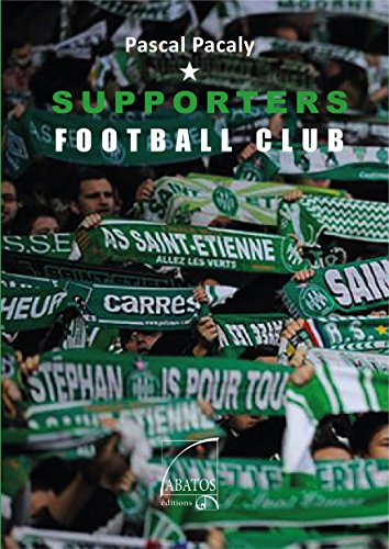 9782365980630: Supporters football club