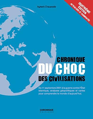 9782366025514: Chronique du choc des civilisations