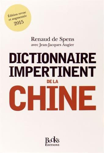 9782366080599: DICTIONNAIRE IMPERTINENT DE LA CHINE