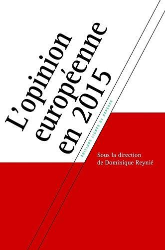 9782366090222: L'opinion europ�enne en 2015
