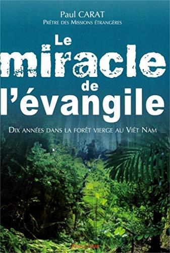9782366130089: Le miracle de l'évangile