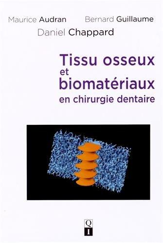 9782366150193: Tissu osseux et biomat�riaux en chirurgie dentaire