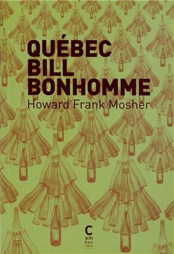 Québec Bill Bonhomme: Howard Frank Mosher