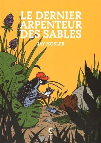 9782366241525: Le Dernier Arpenteur des Sables