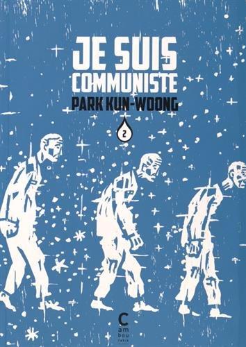 Je Suis Communiste Vol 2: Kun-Woong Park/Nagel